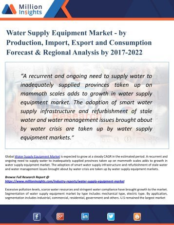 Global Water Supply Equipment Market Future Demand and Market Analysis, Outlook to 2022