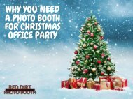 Why You Need a Photo Booth for a Christmas Office Party