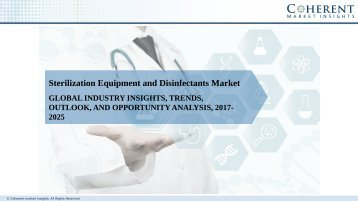 Sterilization Equipment and Disinfectants Market - Global Industry Insights, Trends, Outlook, and Analysis, 2017–2025