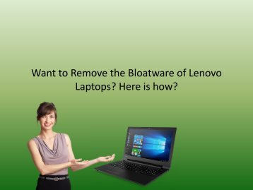 Want to Remove the Bloatware of Lenovo Laptops