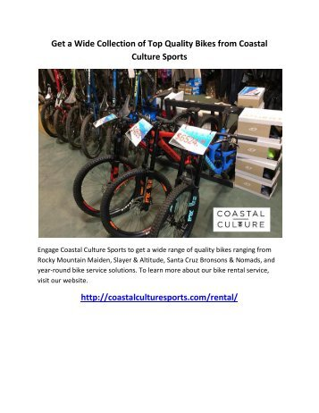 Get a Wide Collection of Top Quality Bikes from Coastal Culture Sports