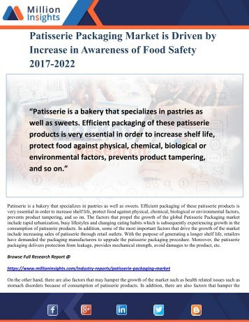 Patisserie Packaging Market is Driven by Increase in Awareness of Food Safety 2017-2022