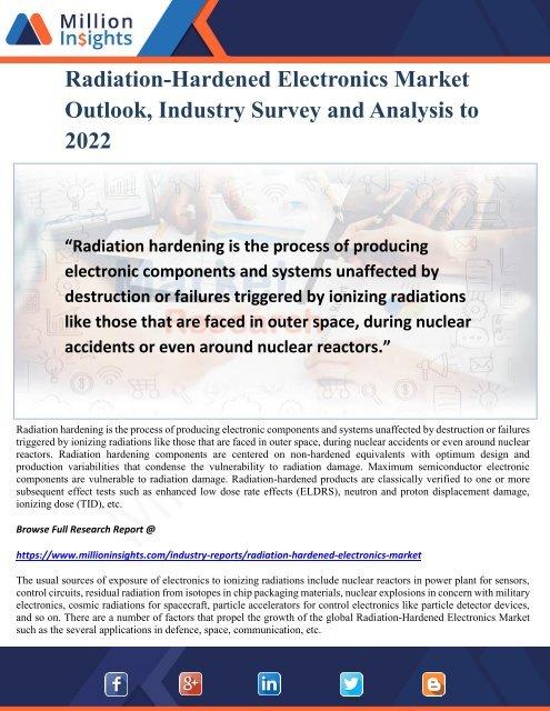 Radiation-Hardened Electronics Market Outlook, Industry Survey and Analysis to 2022