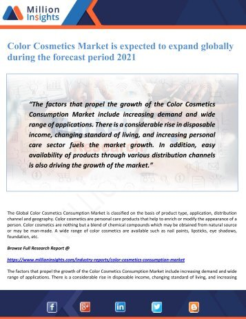 Color Cosmetics Market is expected to expand globally during the forecast period 2021
