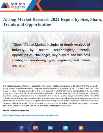 Airbag Market Research 2022: Top Key Players, Drivers