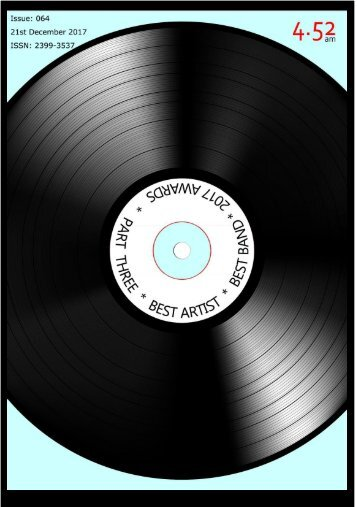 4.52am Issue: 064 The Best Artist and Band Issue 21st December 2017