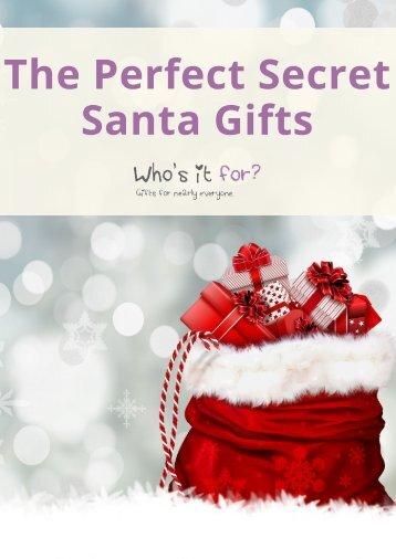 The Perfect Secret Santa Gifts