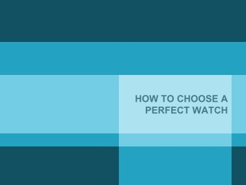 How to Choose a Good Watch