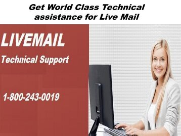 LiveMail Technical Support Number 18002430019 For Assistance
