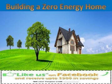 Building a Zero Energy Home
