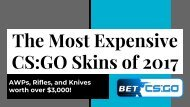 The Most Expensive CSGO Skins of 2017