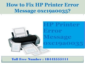 8443555111 How to Fix HP Printer Error Message 0xc19a0035?