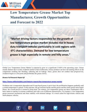 Low Temperature Grease Market Top Manufacturer, Growth Opportunities and Forecast to 2022