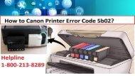 How to Canon Printer Error Code 5b02? 1-800-213-8289
