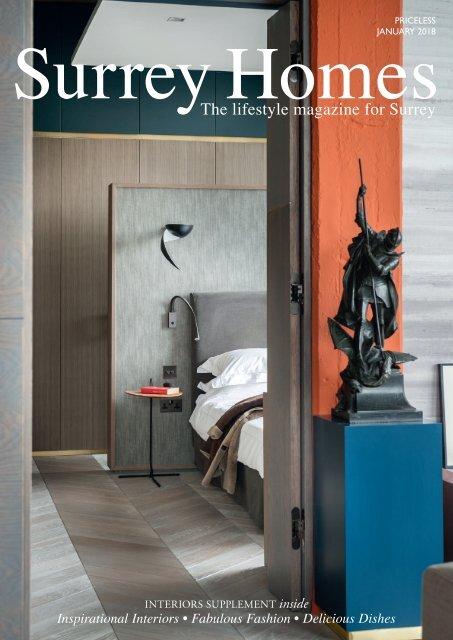 Surrey Homes | SH39 | January 2018 | Interiors supplement inside