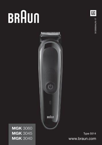 Braun MGK 3040, 3045, 3060 - MGK 3060,  MGK 3045,  MGK 3040 Manual (DE, UK, FR, ES, PT, IT, NL, DK, NO, SE, FI, GR)