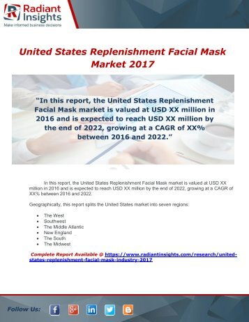 United States Replenishment Facial Mask Industry 2017 Market Research Report