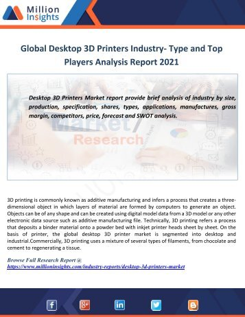 Global Desktop 3D Printers Industry- Type and Top Players Analysis Report 2021