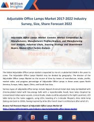 Adjustable Office Lamps Market 2017-2022 Industry Survey, Size, Share Forecast 2022
