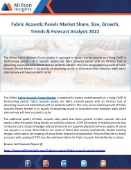 Fabric Acoustic Panels Market Share, Size, Growth, Trends & Forecast Analysis 2022