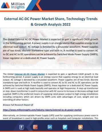 External AC-DC Power Market Share, Technology Trends & Growth Analysis 2022