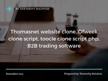 Thomasnet website clone, Ofweek clone script, toocle clone script php, B2B trading software