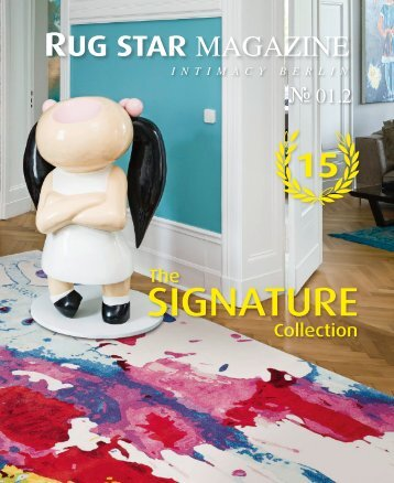 Rug Star MAGAZINE 01.2 - Intimacy Berlin | The SIGNATURE Collection
