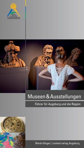 Museen&Ausstellungen – Führer für Augsburg und die Region