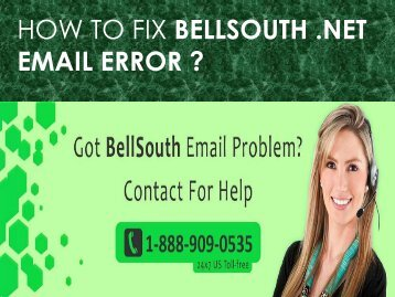 Fix Bellsouth.net Email Error Call 1-888-909-0535 toll-free number