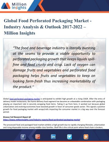 Global Food Perforated Packaging Market - Industry Analysis & Outlook 2017-2022 – Million Insights