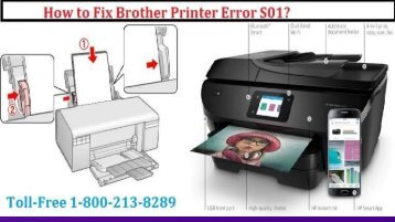 How to Fix Brother Printer Error S01?1-800-213-8289