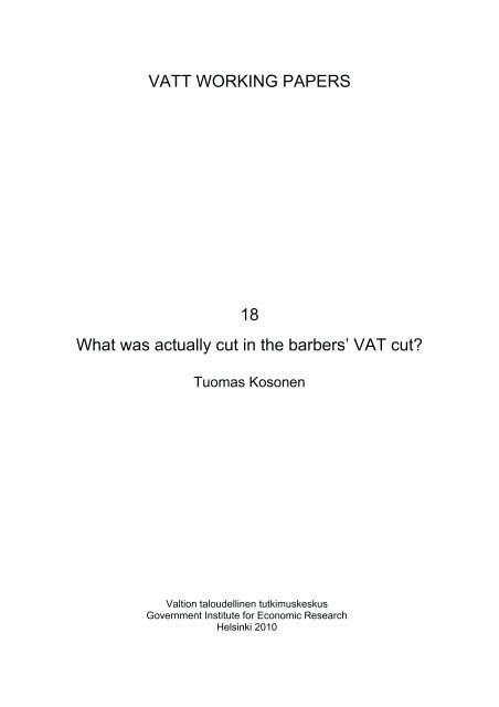 VATT WORKING PAPERS 18 What was actually cut in the barbers ...