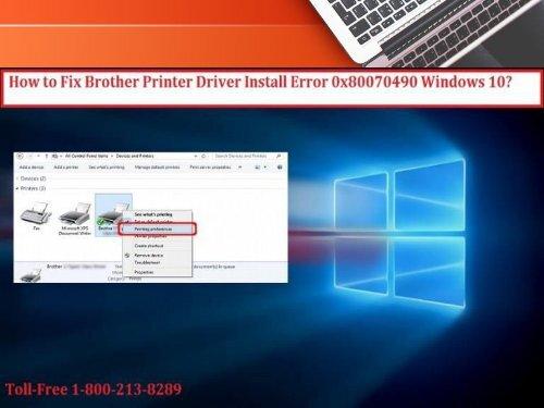 Fix Brother Printer Driver Install Error 0x80070490 Windows 10?