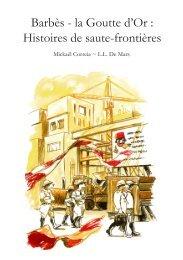 Barbès - la Goutte d'Or: Histoire de saute-frontières