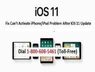 18006085461 How to Fix Can't Activate iPhone/iPad Problem After iOS 11 Update?