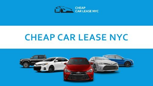 Toyota Dealership Nyc >> Cheap Car Lease Nyc