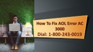 How To Fix AOL Error AC 3000 Dial 18002430019 For Help