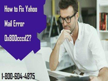 1-800-604-4875 Fix Yahoo Mail Error 0x800cccd2