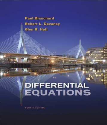 Differential Equations (4th Edition) Written by Paul Blanchard, Robert L. Devaney, Glen R. Hall