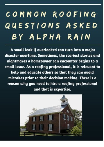 Common Roofing Questions Asked by Alpha Rain