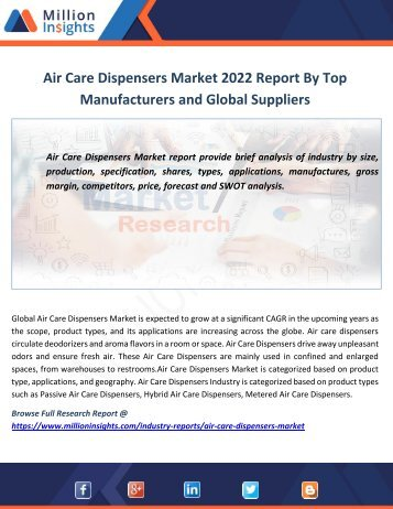 Air Care Dispensers Market 2022 Report By Top Manufacturers and Global Suppliers