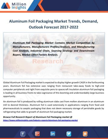 Aluminum Foil Packaging Market Trends, Demand, Outlook Forecast 2017-2022