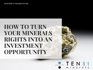 How to turn your minerals rights into an investment opportunity