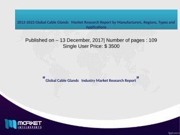 Global Cable Glands Market 2017-2021