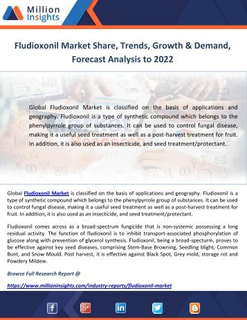 Fludioxonil Market Share, Trends, Growth & Demand, Forecast Analysis to 2022