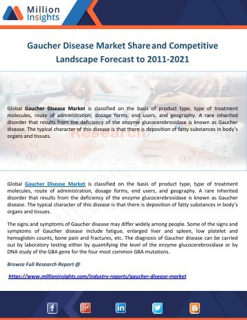 Gaucher Disease Market Share and Competitive Landscape Forecast to 2011-2021