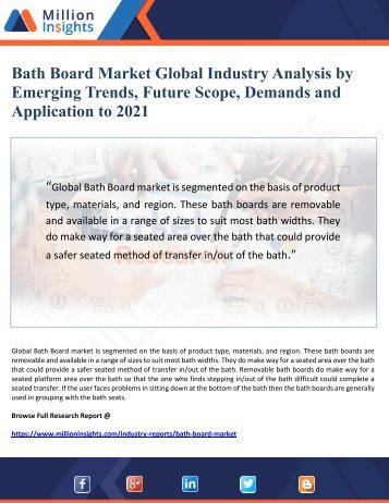 Bath Board Market Global Industry Analysis by Emerging Trends, Future Scope, Demands and Application to 2021