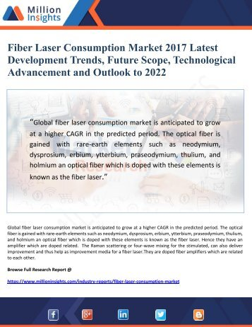 Fiber Laser Consumption Market 2017 Latest Development Trends, Future Scope, Technological Advancement and Outlook to 2022