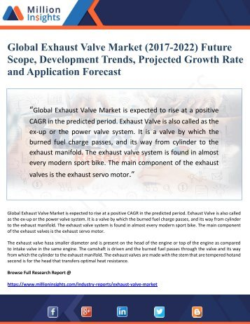 Global Exhaust Valve Market (2017-2022) Future Scope, Development Trends, Projected Growth Rate and Application Forecast