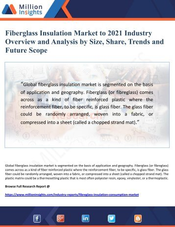 Fiberglass Insulation Market to 2021 Industry Overview and Analysis by Size, Share, Trends and Future Scope